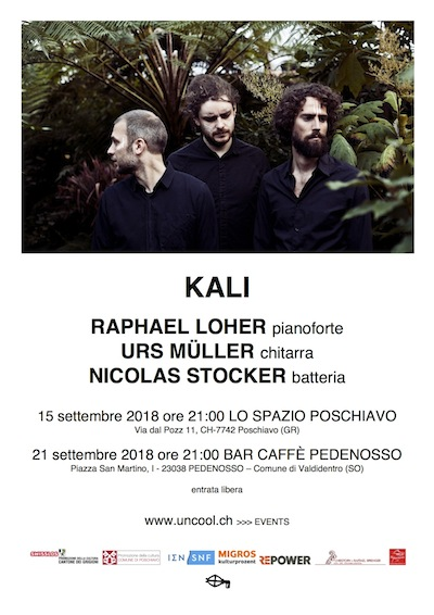 UNCOOL: Kali in VALDIDENTRO e in VALPOSCHIAVO