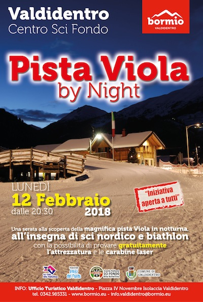 Pista Viola by night. In VALDIDENTRO